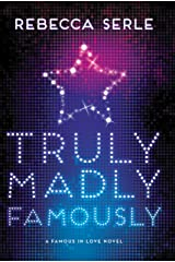 Truly Madly Famously (Famous in Love Book 2) Kindle Edition