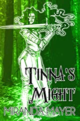 Tinna's Might (The Trilogy of Tinna Book 2) Kindle Edition
