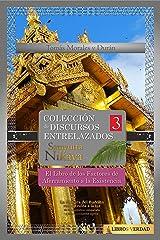 El Libro de los Factores del Aferramiento a la Existencia: Colección de Discursos Entrelazados del Buddha III (Samyutta Nikaya nº 3) (Spanish Edition) Kindle Edition