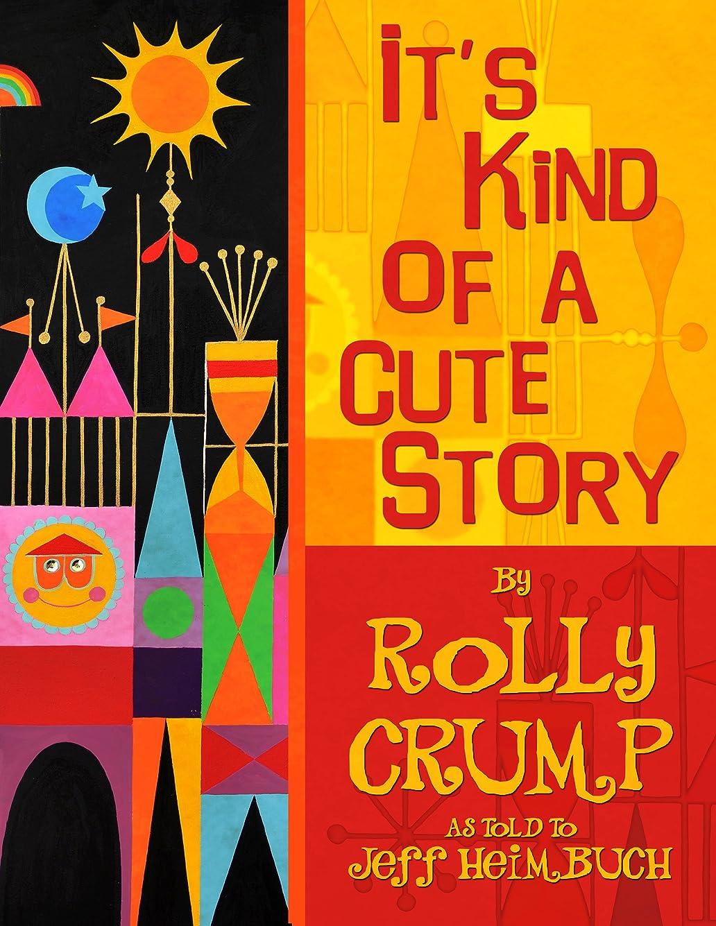 ブラウンブラウンどうしたのIt's Kind of a Cute Story (English Edition)