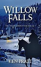 Sponsored Ad - Willow Falls (The Matt Bannister Series Book 1)