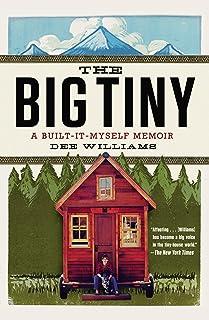 The Big Tiny: A Built-It-Myself Memoir (English Edition)