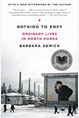 Nothing to Envy: Ordinary Lives in North Korea Paperback