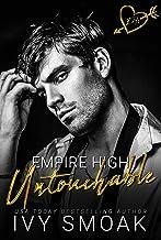 Untouchable (Empire High Book 1)