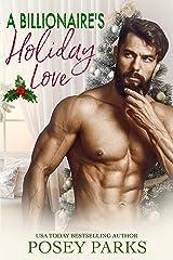A Billionaire's Holiday Love Kindle Edition