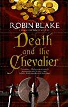 Death and the Chevalier (A Cragg and Fidelis Mystery Book 6)