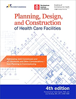 Planning, Design, and Construction of Health Care Facilities, 4th Edition (Soft Cover)