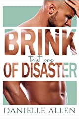 Brink of Disaster: That One (Disasters in Dating) Kindle Edition