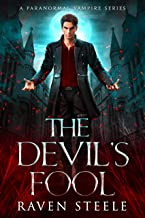 The Devil's Fool: A Paranormal Vampire Romance Novel (Devil Series Book 1) (English Edition)