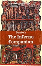 The Inferno Companion (Includes Study Guide, Historical Context, and Character Index)