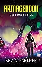 Robot Empire: Armageddon: A Science Fiction Adventure