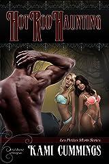 Hot Rod Haunting (Erotica Horror Short Story): Surprise Ending Short Erotic Stories (Les Petites Morts Book 2) Kindle Edition
