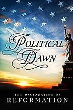 Political Dawn: The Declaration of Reformation