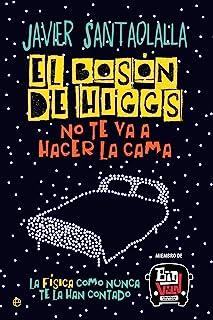 El bosón de Higgs no te va a hacer la cama (Fuera de