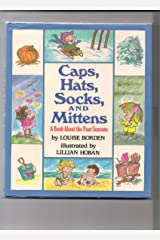 Caps- Hats- Socks- and Mittens: A Book about the Four Seasons Hardcover