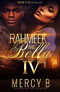 RahMeek and Bella 4: A Philly Love Story (RahMeek and Bella: A Philly Love Story)