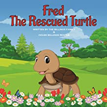 Fred The Rescued Turtle