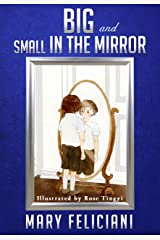 BIG and Small in the Mirror Kindle Edition