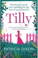 Tilly: a heart warming story about love, family and friendship (Destiny Series Book 3) Kindle Edition