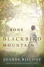 Sons of Blackbird Mountain (A Blackbird Mountain Novel Book 1)