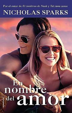 En nombre del amor (Rocabolsillo Bestseller) (Spanish Edition)