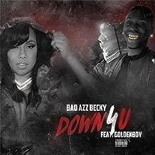 Down 4 U (feat. Goldenboy) [Explicit]