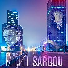 Michel Sardou - En Chantant