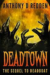Dead Town (Dead Trilogy Book 2) Kindle Edition