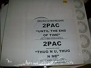 Until the End of Time / Thug N U Thug N Me