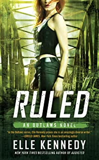 Ruled (The Outlaws Series Book 3)