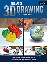 The Art of 3D Drawing: An illustrated and photographic guide to creating art with three-dimensional realism (Art Of...techniques)