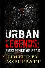 Urban Legends: Emergence of Fear Kindle Edition