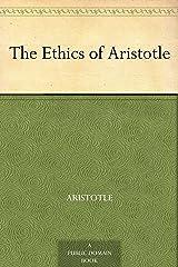 The Ethics of Aristotle (English Edition) eBook Kindle
