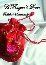 A Rogue's Love (The Carroway Family Book 5)