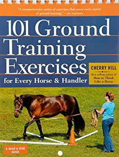 101 Ground Training Exercises for Every Horse & Handler (Read & Ride)