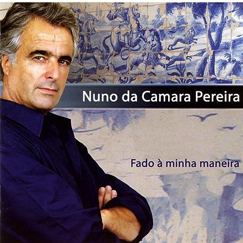Amazon.com: Fado À Minha Maneira: Nuno Da Camara Pereira ...