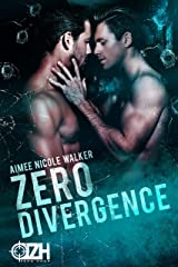 Zero Divergence (Zero Hour Book Three) Kindle Edition