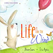 Life is Like the Wind (Big Hug Books)
