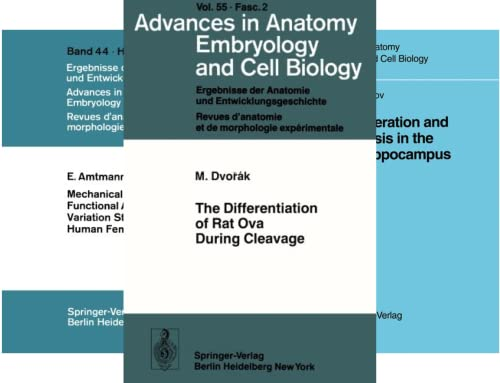 Advances in Anatomy, Embryology and Cell Biology (51-100) (50 Book Series)