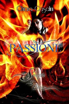 Passione: Sangue e Cuore