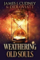 Weathering Old Souls Kindle Edition