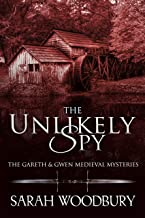 The Unlikely Spy (The Gareth & Gwen Medieval Mysteries Book 5)