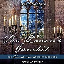 The Queen's Gambit: 4 (Wonderland)