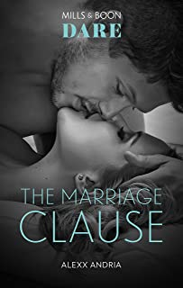 The Marriage Clause (Dirty Sexy Rich Book 1)