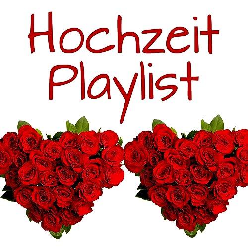 Hochzeit Playlist Explicit Von Hochzeit Playlist Bei Amazon Music