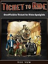 Onofficiële Ticket To Ride-Spelgids