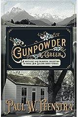 Gunpowder Green Kindle Edition