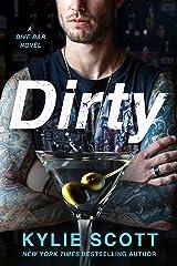Dirty: A Dive Bar Novel (Dive Bar Series Book 1) Kindle Edition