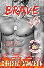 Brave in It: Hellions Motorcycle Club (Hellions Ride On Book 6)