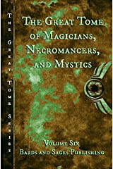 The Great Tome of Magicians, Necromancers, and Mystics (The Great Tome Series Book 6) Kindle Edition